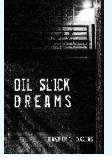 Oil Slick Dreams, book cover, Jennifer Collins, Finishing Line Press